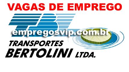 Transporte Bertolini Ltda vagas de emprego,trabalhe