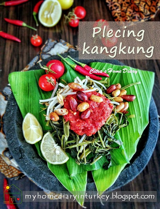Plecing Kangkung / Indonesian water spinach with freshly chili relish | Çitra's Home Diary.