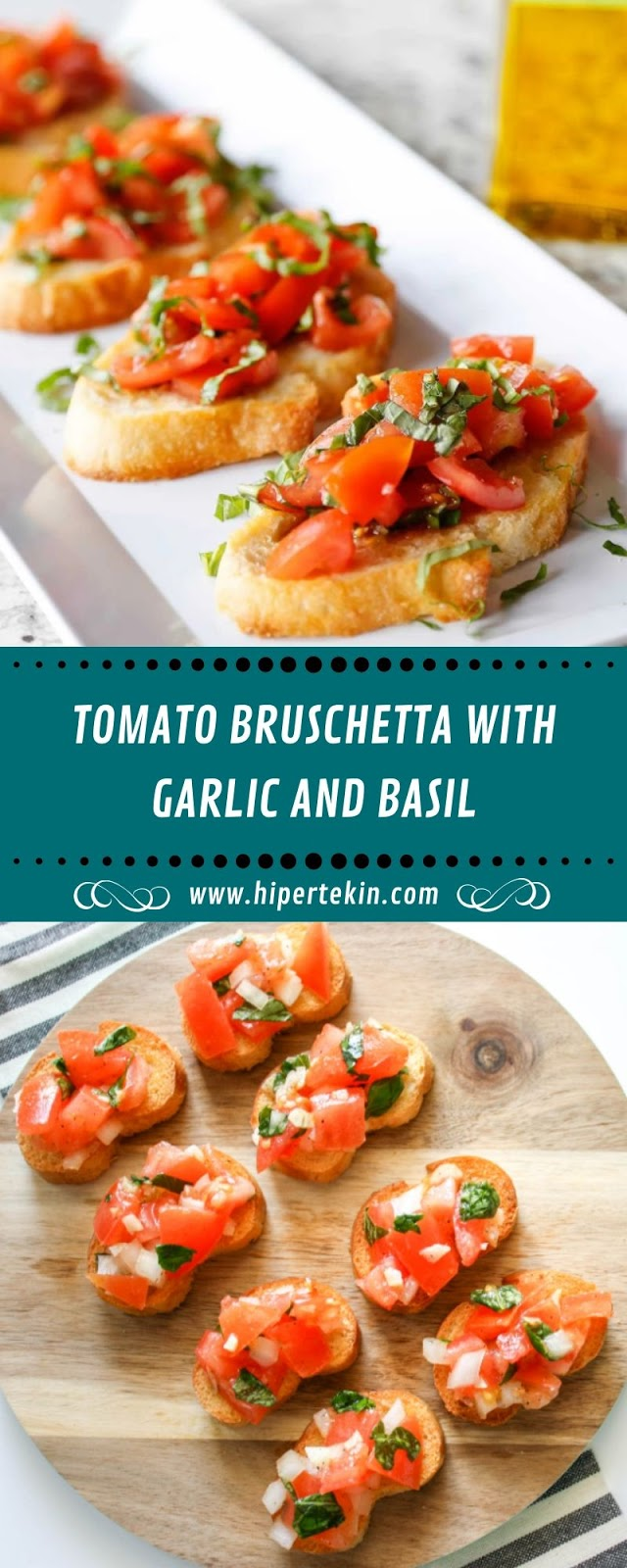 TOMATO BRUSCHETTA WITH GARLIC AND BASIL