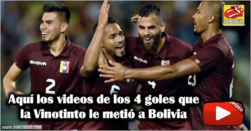 Aquí los videos de los 4 goles que la Vinotinto le metió a Bolivia