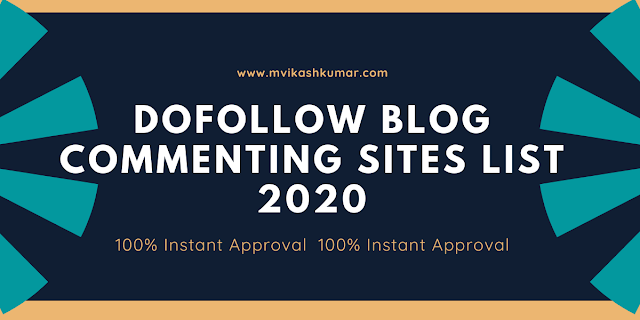 60+ Dofollow Blog Commenting Sites List 2020 [ Instant Approval ]