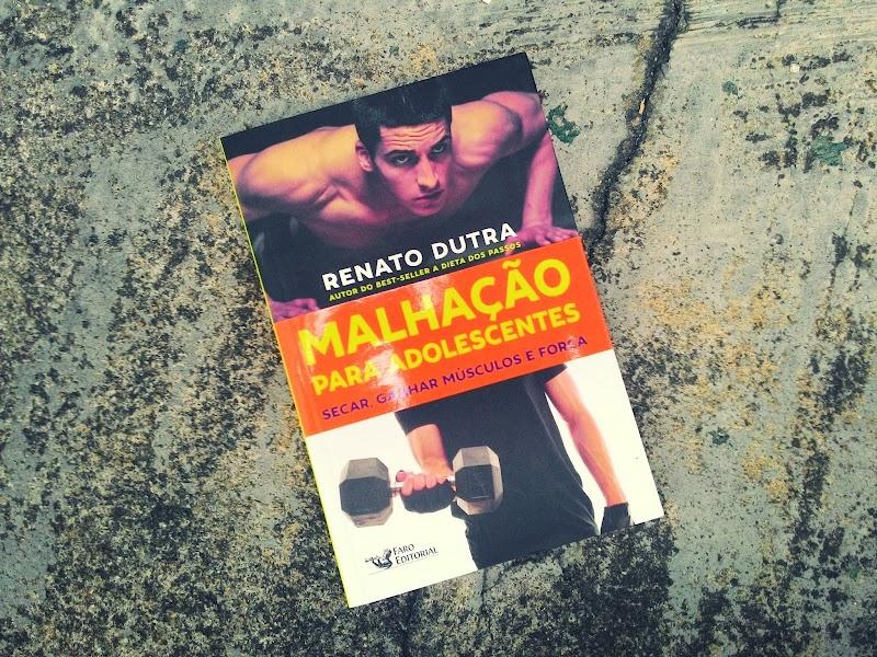 [RESENHA #351] MALHAÇÃO PARA ADOLESCENTES - RENATO DUTRA