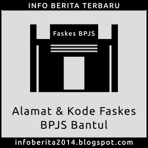 Alamat dan Kode Faskes BPJS Bantul