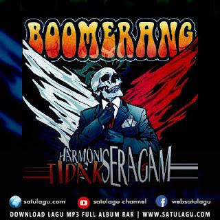 Download lagu Boomerang Full Album Harmonis Tidak Seragam mp3 rar