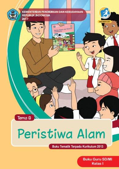 Buku Guru Kelas 1 Tema 8: Peristiwa Alam Revisi 2017 Kurikulum 2013