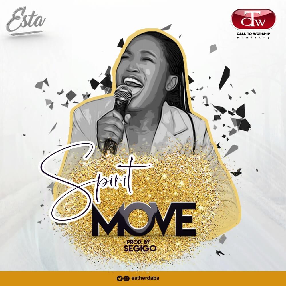 Esta - Spirit Move Mp3 Download