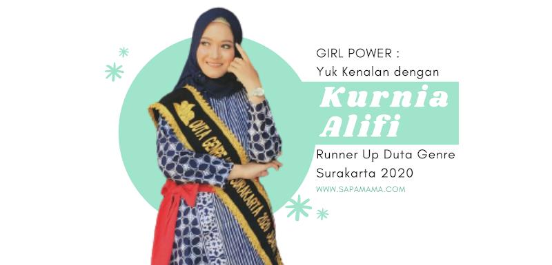 Girl Power : Yuk Kenalan Dengan Kurnia Alifi, Runner Up Duta GenRe Kota Surakarta 2020