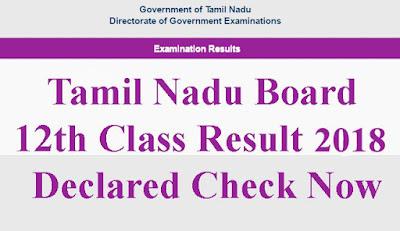 Tamil Nadu Board 12th Class Result 2018 HSC +2 Examination Results
