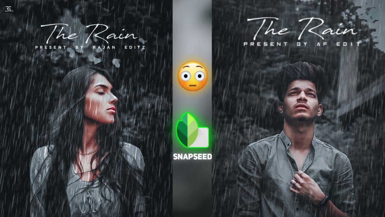 Snapseed rain editing