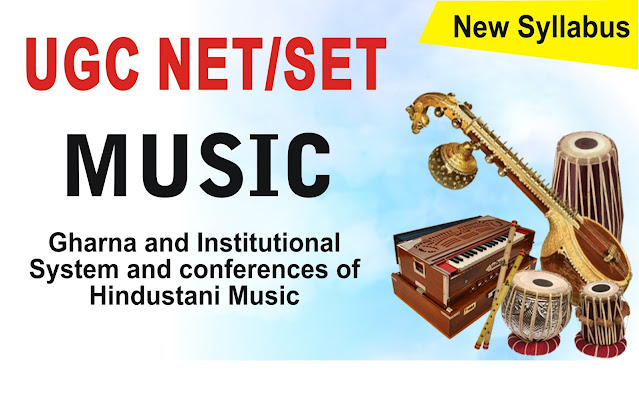 Gharna and Institutional System and conferences of Hindustani Music