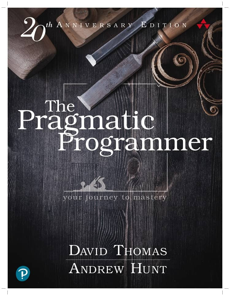 The Pragmatic Programmer by Dave Thomas and Andy Hunt