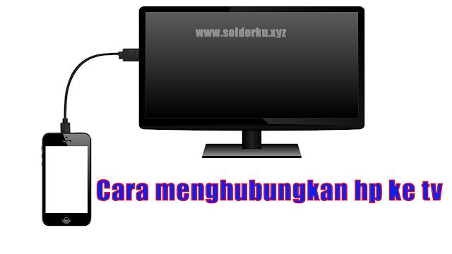 Cara Menghubungkan KABEL HDMI HP ke TV