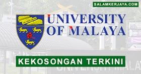 Universiti Malaya Buka Pengambilan Kekosongan Jawatan Terkini ~ Mohon Sekarang!