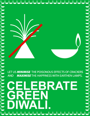 Go GREEN and Say NO TO CRACKERS This Diwali