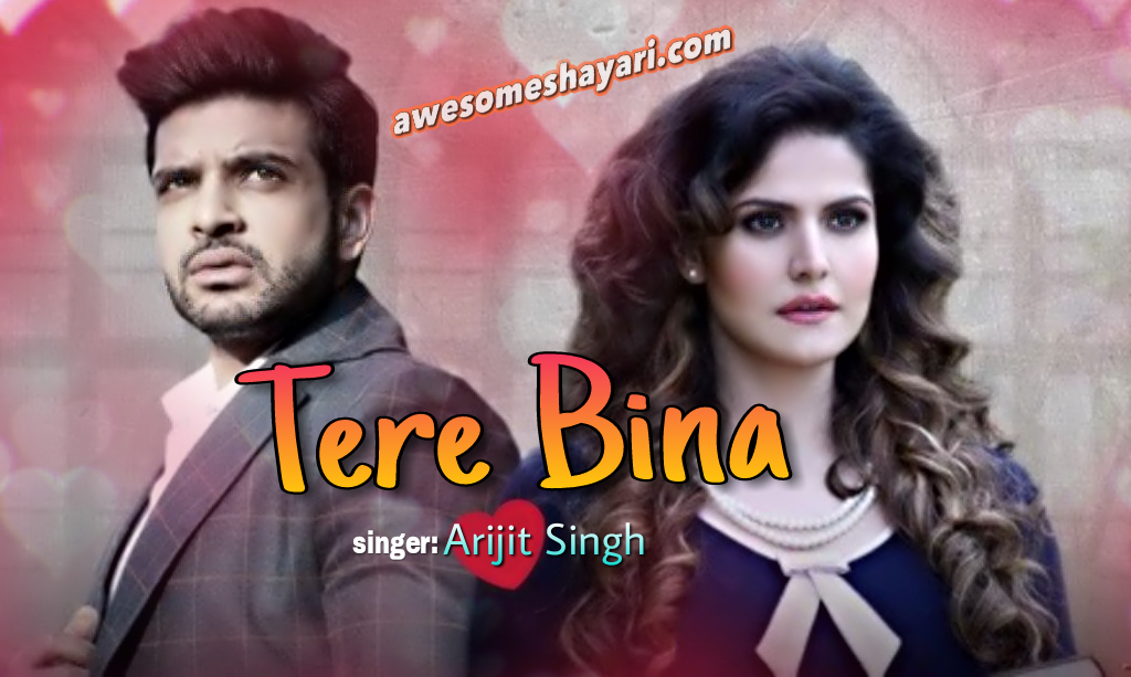 Tere Bina 1921 song Images