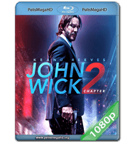 JOHN WICK 2: UN NUEVO DÍA PARA MATAR (2017) FULL 1080P HD MKV ESPAÑOL LATINO