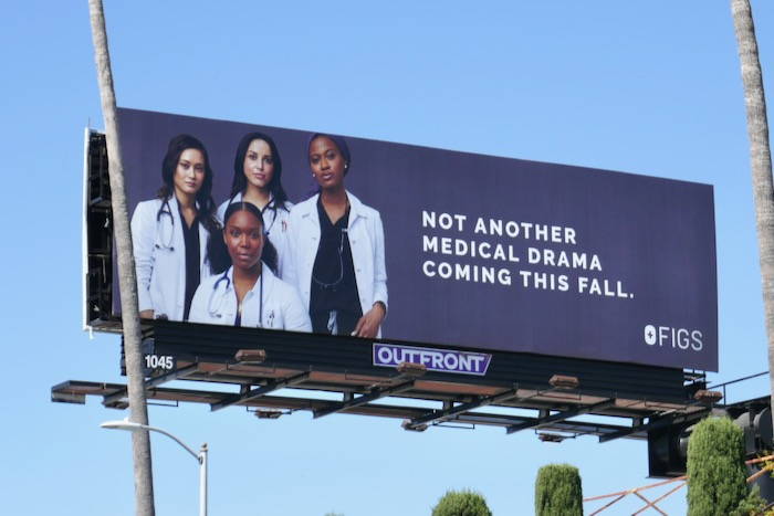 Not another medical drama this fall Figs billboard