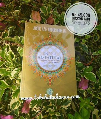 buku energi Al Fatihah karya Abdul Aziz Abdur Rauf Lc