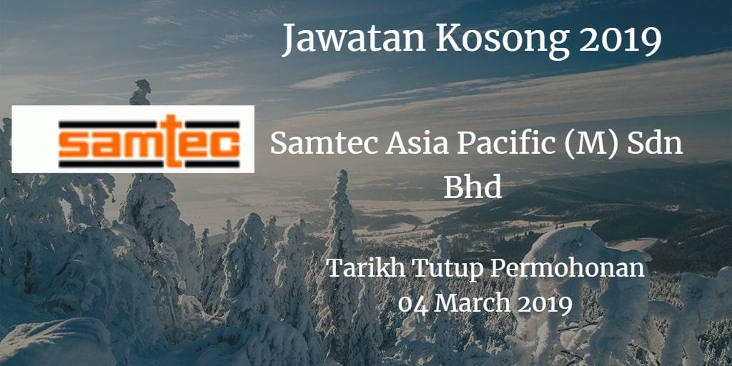 Jawatan Kosong Samtec Asia Pacific (M) Sdn Bhd 04 March 2019