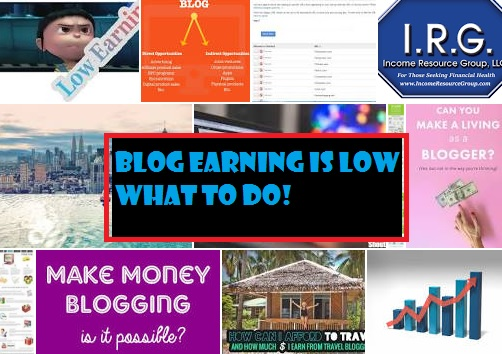 Blog earning is low