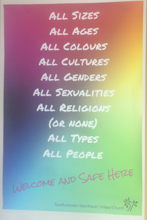 "welcome and safe sign at southminster steinhauer united church: ""all sizes, all ages, all colours, all cultures, all genders, all sexualities, all religions (or none), all types, all people: welcome and safe here"""