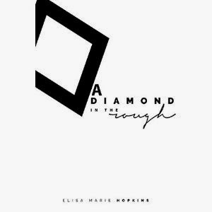 a diamond in the rough, diamond in the rough book, elisa marie hopkins, diamond romance novel