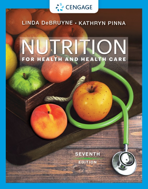 Nutrition for Health and Health Care, 7th Edition
