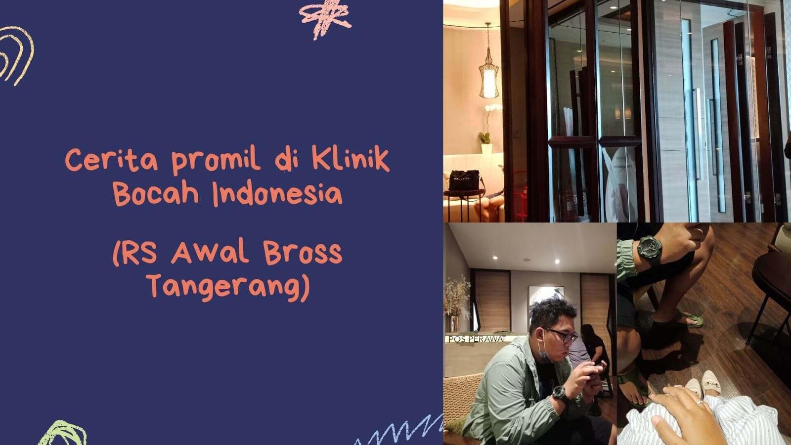 cerita promil di klinik bocah indonesia RS Awal Bross Tangerang