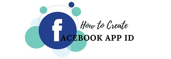 How to Create a Facebook App ID