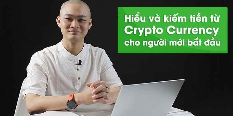 Hiểu và kiếm tiền từ Crypto currency - Văn Thượng Hỉ