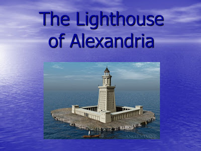 Lighthouse of Alexandria 7 wonder of the world