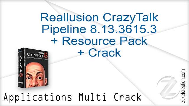 Reallusion CrazyTalk Pipeline 8.13.3615.3 + Resource Pack + Crack   |  1.39 GB