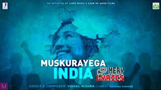 Muskurayega India By Vishal Mishra - Lyrics