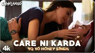 Care Ni Karda Lyrics – Chhalaang | Yo Yo Honey Singh