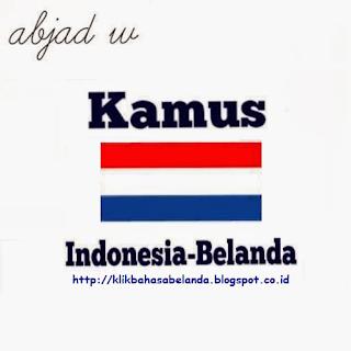 Abjad W, Kamus Indonesia - Belanda