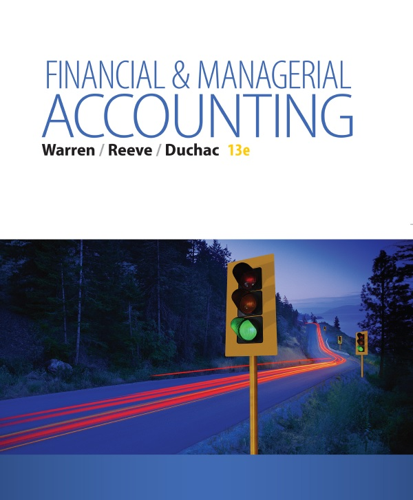 Financial and Managerial Accounting, 13th Edition