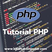 [ TUTORIAL PHP #0 ] - Yang Harus Dipersiapkan Sebelum Belajar PHP