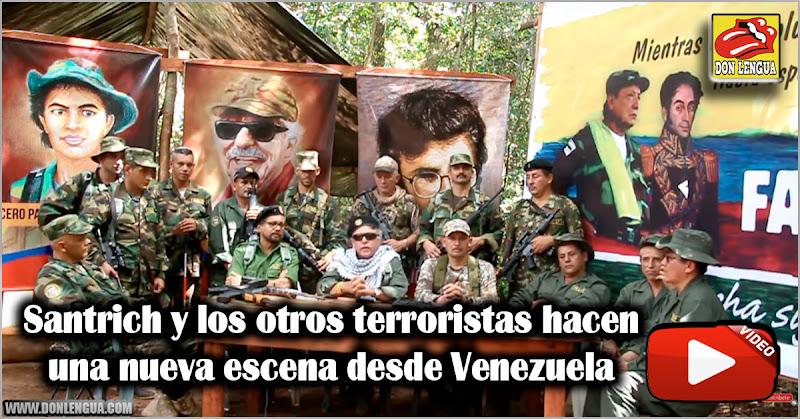 Santrich y los otros terroristas hacen una nueva escena desde Venezuela