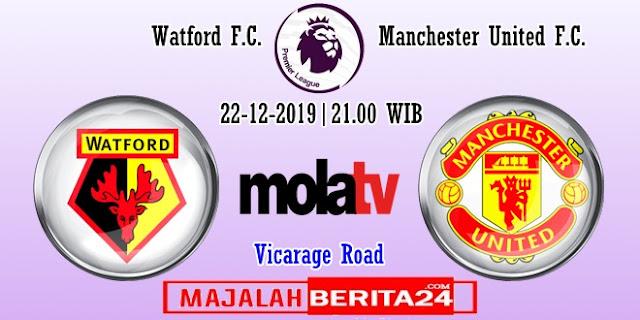 Prediksi Watford vs Manchester United — 22 Desember 2019