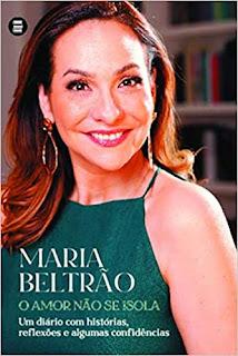 Maria Beltrão, O Amor não se Isola