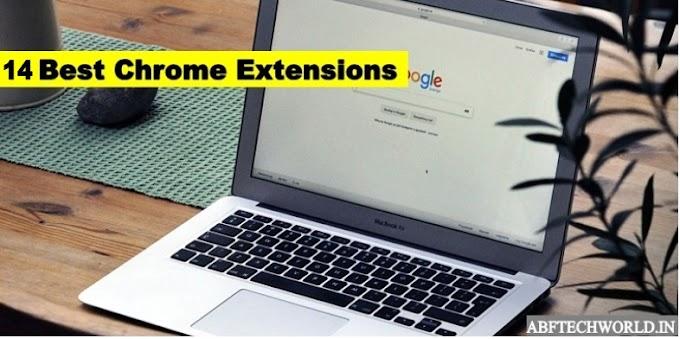 14 Best Chrome Extensions | Chrome ब्राउज़र को बनाए स्मार्ट ब्राउज़र | Best Chrome Extensions