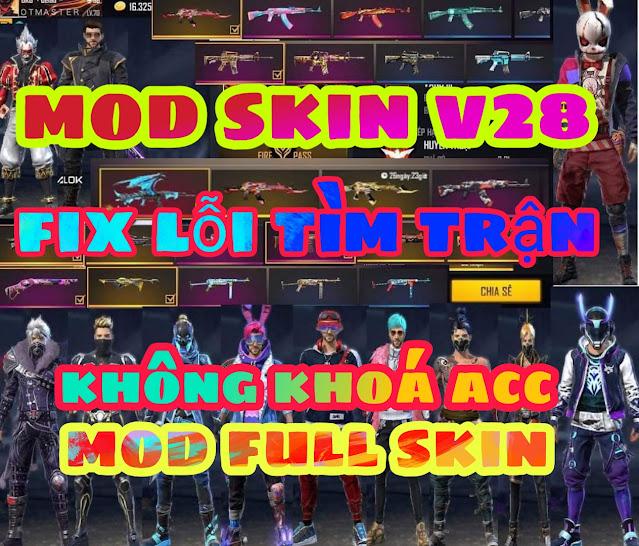 MOD SKIN FF MỚI NHẤT 2021 V28 OB25