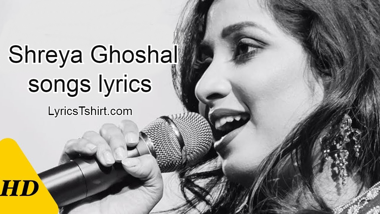Shreya Ghoshal Songs Lyrics in Hindi