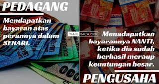 Perbedaan Banyaknya penghasilan yang didapat antara pedagang dan pengusaha