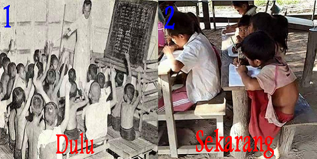 Fasilitas Pendidikan Dulu dan Sekarang