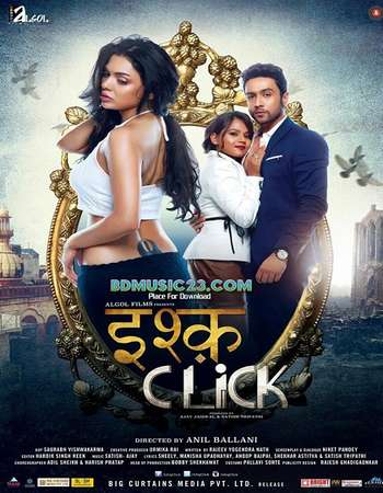 Poster Of Ishq Click 2016 Hindi 550MB HDRip 720p ESubs HEVC Watch Online Free Download downloadhub.in