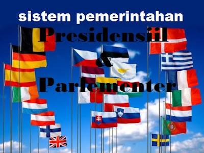 Perbedaan Sistem Pemerintahan Presidensial dan Parlementer  Perbedaan Sistem Pemerintahan Presidensial dan Parlementer (Lengkap)