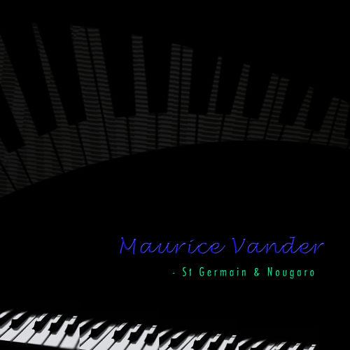 Maurice Vander St Germain & Nougaro