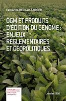 http://www.fondapol.org/etude/ogm-et-produits-dedition-du-genome-enjeux-reglementaires-et-geopolitiques/