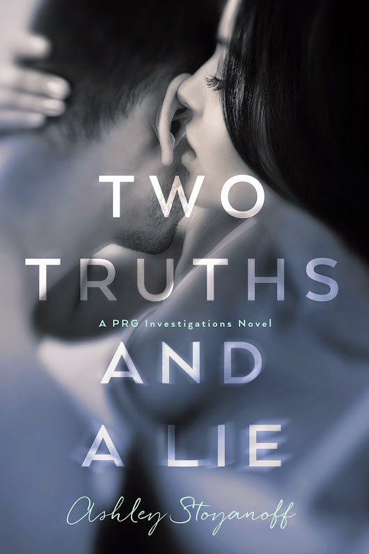 Cover Reveal ~ Two Truths and a Lie by Ashley Stoyanoff